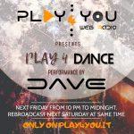 Play 4 DANCE - Dj set by Dj Dave